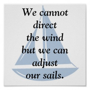 we_cannot_direct_the_wind_posters-r163afb18c6d34d828d4edf52c7bf441d_w10_8byvr_512